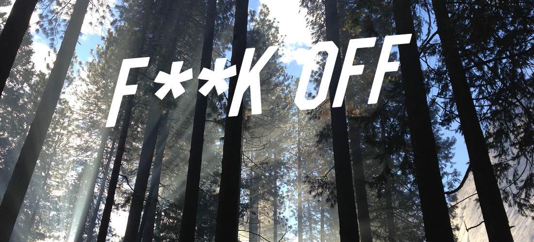 F**k Off