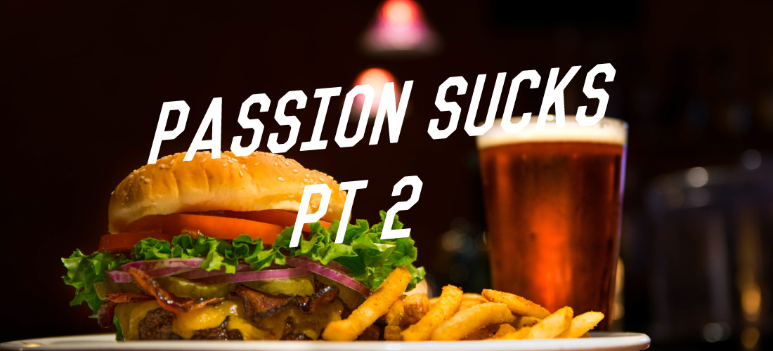 Passion Sucks PT 2